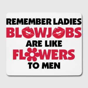 blowjobs-are-like-flowers-for-men-mouse-pad-horizontal
